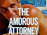 Nick Williams: The Amorous Attorney