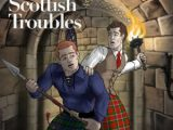Glen & Tyler's Scottish Trouble