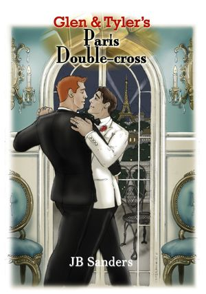 glen and tyler's paris double-cross by j.b. sanders
